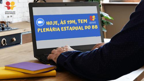 HOJE, ÀS 19H, TEM PLENÁRIA ESTADUAL DO BB