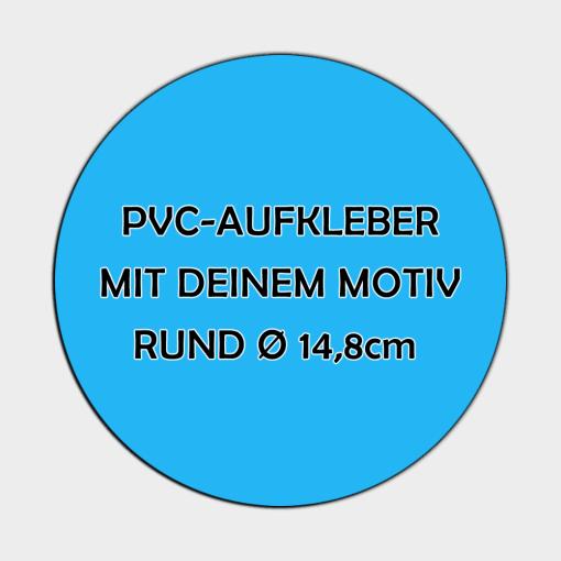 PVC Aufkleber Rund 14,8cm