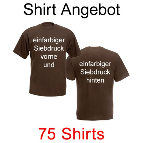 75 T-Shirts mit einfarbigem Siebdruck vorne und hinten