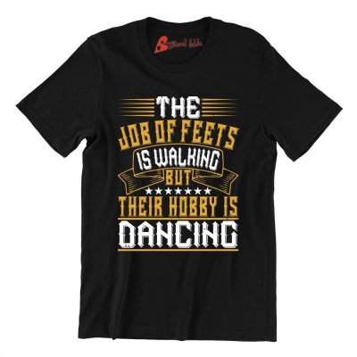 The-Job-Of-Feets-Is-Walking-But-Their-Hobby-Is-Dancing