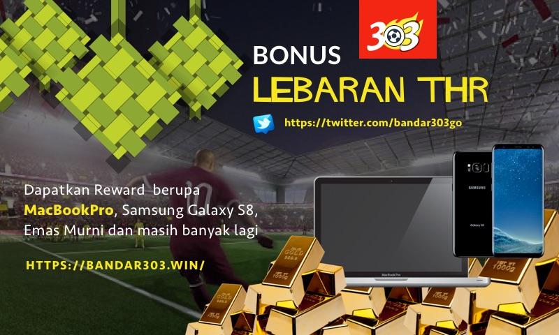 Bonus Lebaran THR Agen Bola BANDAR303