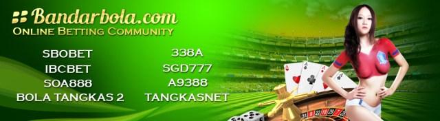 SBOBET Agen Bola, IBCBET Bola Tangkas - BandarBola.com
