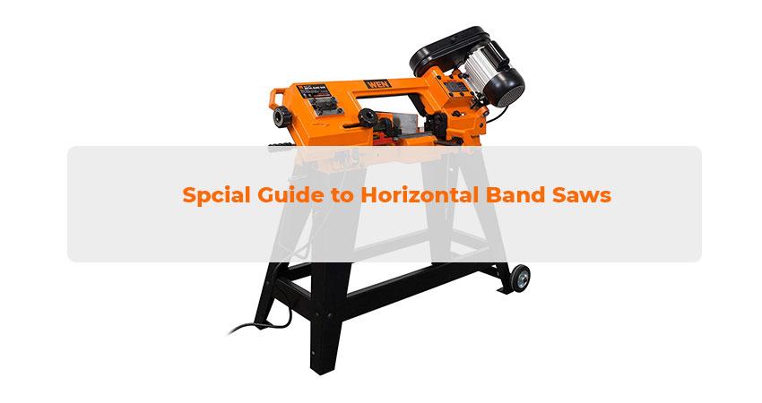 Guide to Horizontal Band Saws