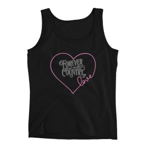 Forever Country Love Ladies' Tank