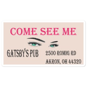 "Gatsby's Pub North ""Come See Me"" Vinyl Sticker"