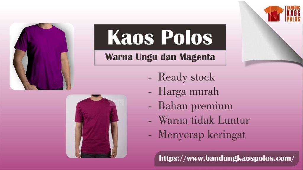 Produksi Berbagai Model dan Jenis Kaos Polos Warna Ungu dan Magenta