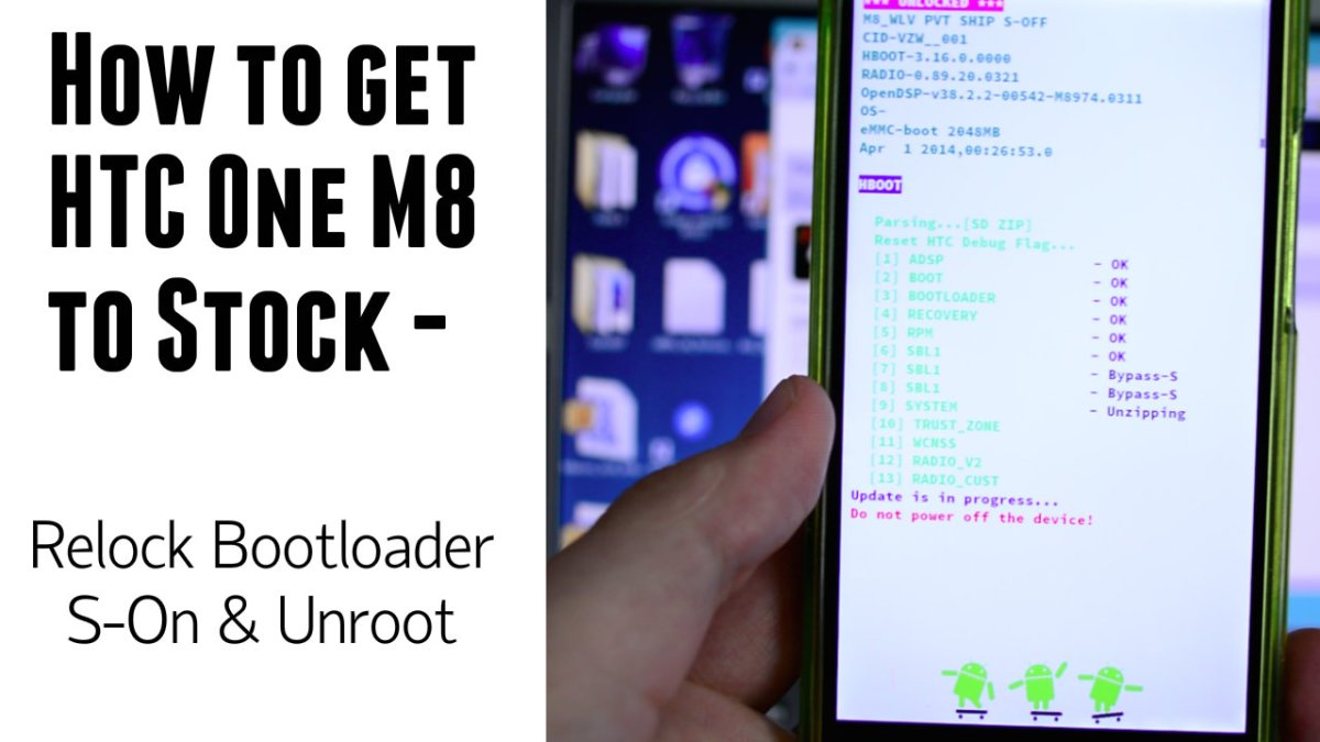 How to return HTC One M8 (Verizon) to stock - S-On - Relock Bootloader - Unroot/Uninstall SuperSu