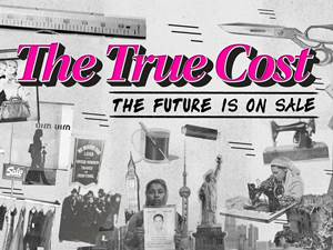 The True Cost documentary cover