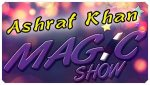 Ashraf Khan Magic Show