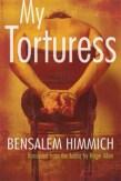 My Torturess by Bensalem Himmich