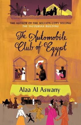 The Automobile Club of Egypt by Alaa Al Aswany