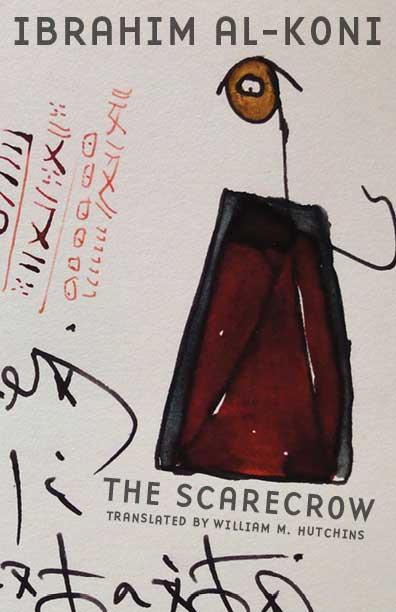The Scarecrow by Ibrahim al-Koni
