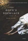 The Dove's Necklace by Raja Alem