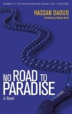 No Road to Paradise by Hassan Daoud