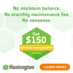 Huntington Bank Checking Review: $150 Promotion