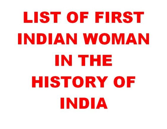 List of first Indian woman in the history of India