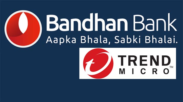Bandhan Bank defends against advanced threats with security solutions from Trend Micro
