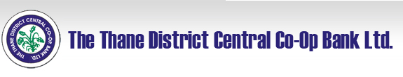 THANE DISTRICT CENTRAL COOPERATIVE BANK LIMITED