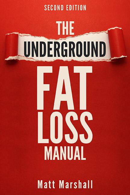 Underground Fat Loss Manual