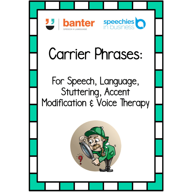 Carrier Phrases for Speech, Language, Stuttering and Voice Therapy