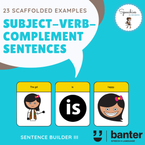 Subject-Verb-Complement Sentences