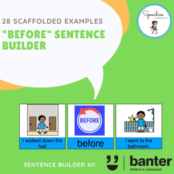 BEFORE Sentence builder