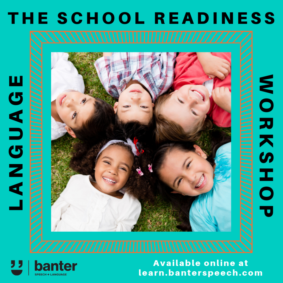 The School Readiness Language Workshop