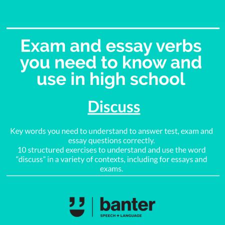 Discuss Exam and essay verbs