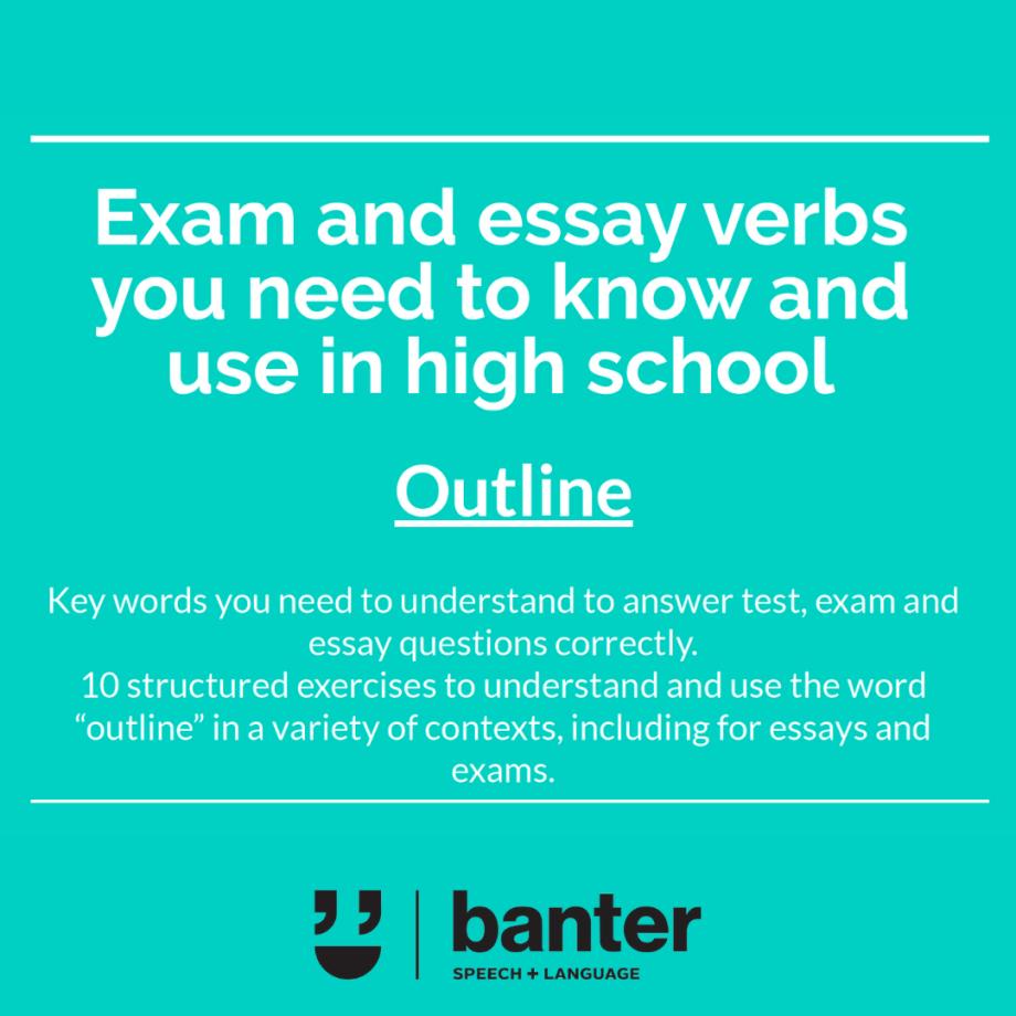 Exam and essay verbs Outline