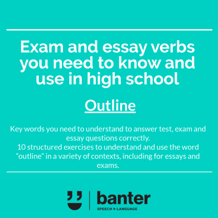 Exam and essay verbs Outline