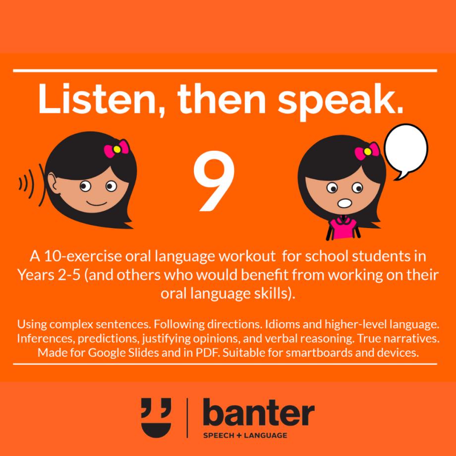 Listen then speak 9