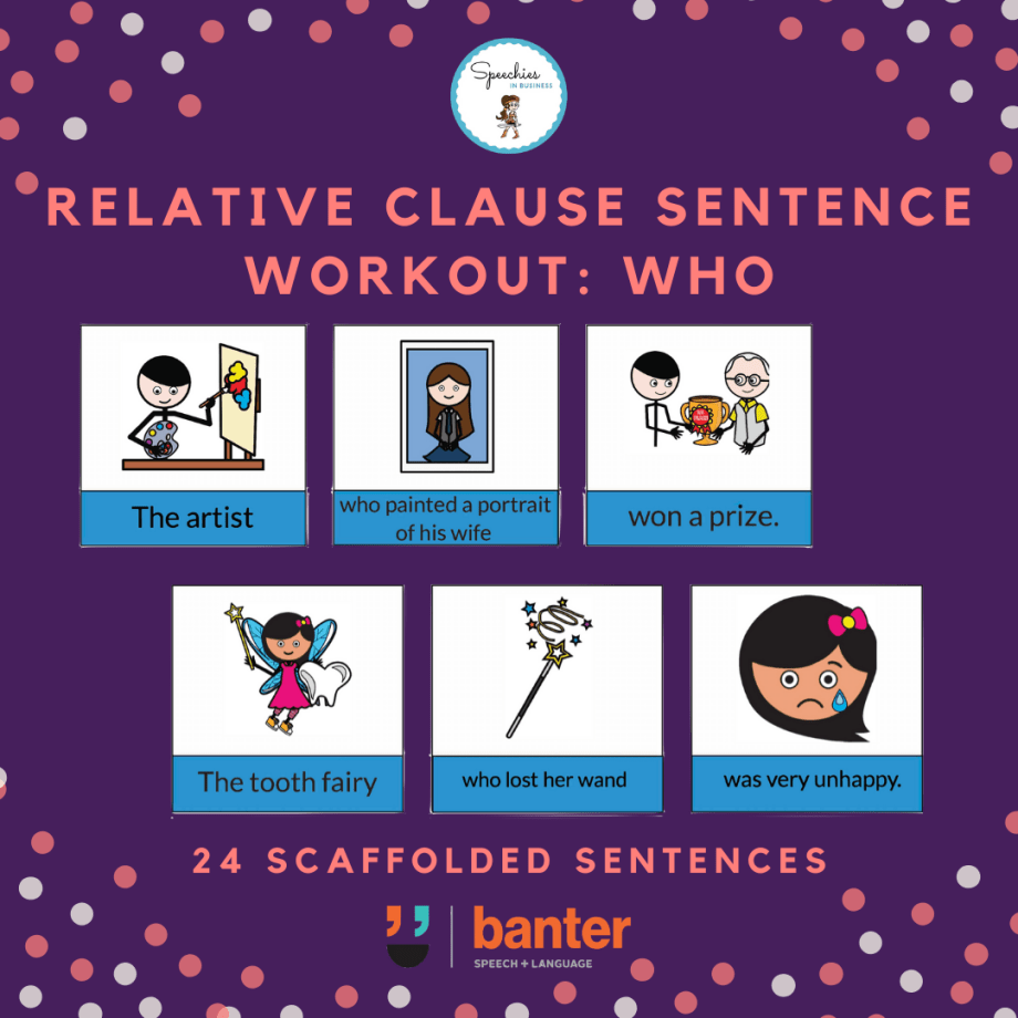 Relative Clause Sentence workout who