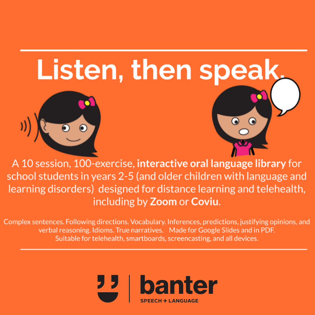 Listen, then Speak: for distance learning and telehealth by Zoom or Coviu