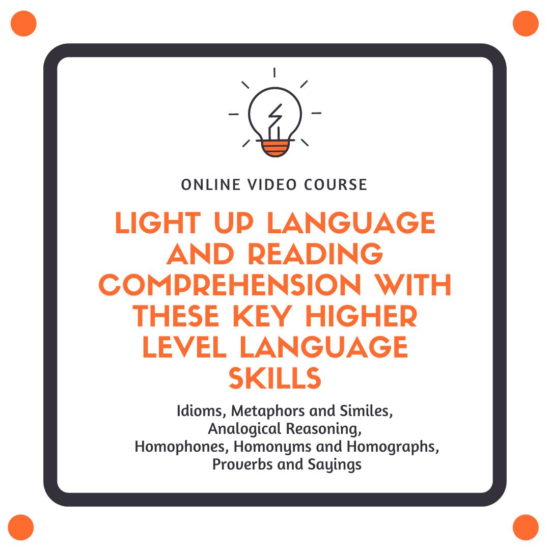 Higher Level Language Skills