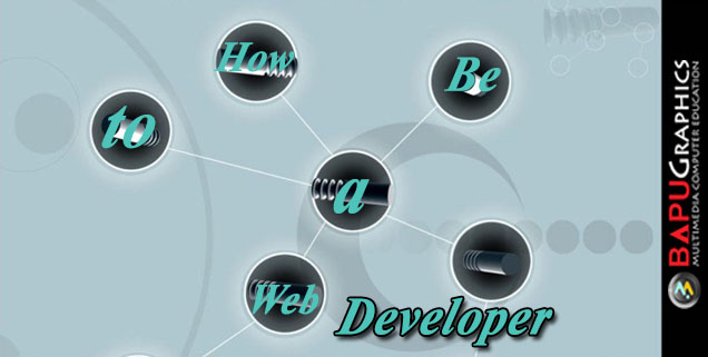 How to Be a Web Developer