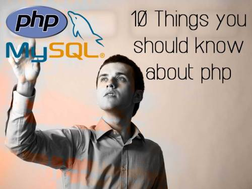 10-Things-you-should-know-about-php