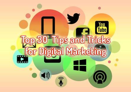 Top-30--Tips-and-Tricks-for-Digital-Marketing