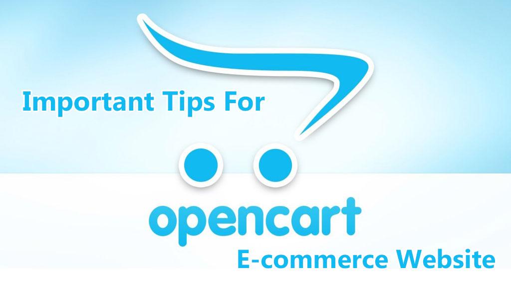 Important Tips For OpenCart E-commerce Website