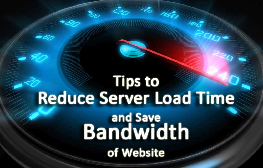 tips-to-reduce-server-load-time-and-save-bandwidth-of-website