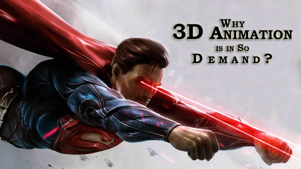 why-3d-animation-is-in-so-demand