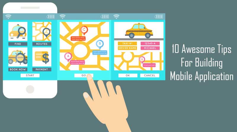 10 Awesome tips for building mobile application