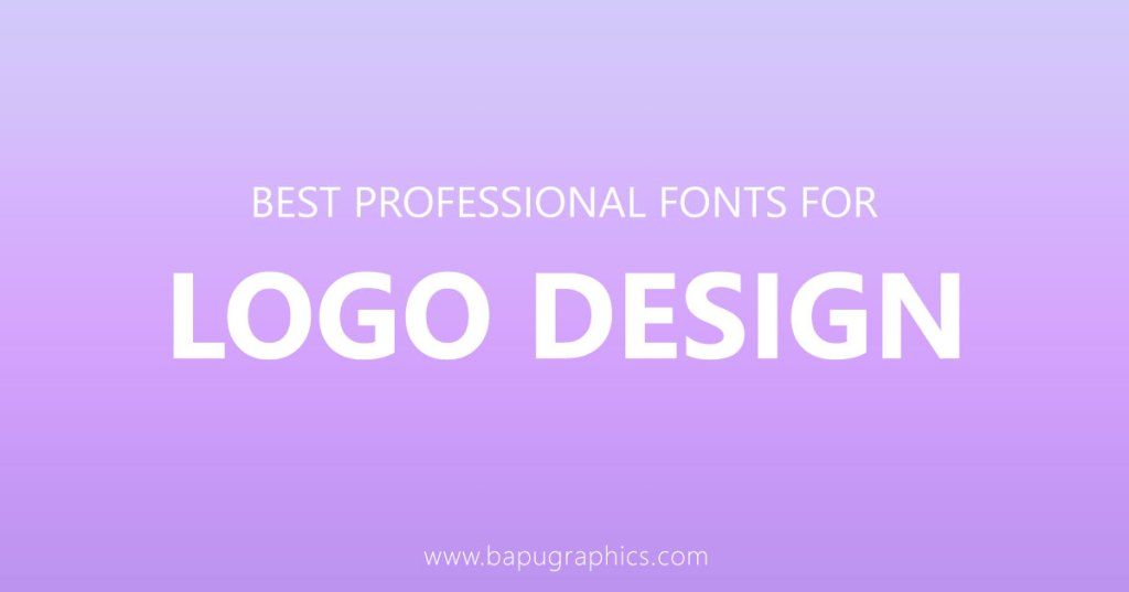 Best Professional Fonts For Logo Design