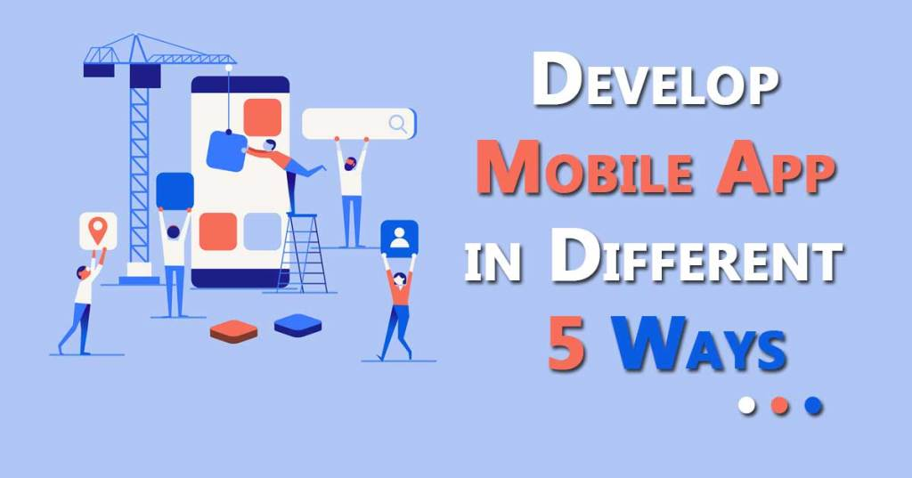 Develop Mobile App
