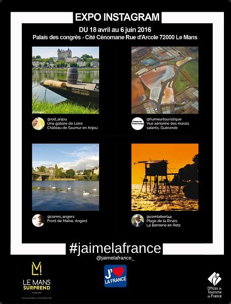 """Exposition de photos Instagram """"J'aime La France"""" à voir au Mans du 18 avril au 6 juin 2016"""