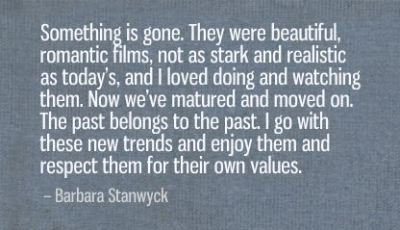 Quotes by Barbara Stnawyck