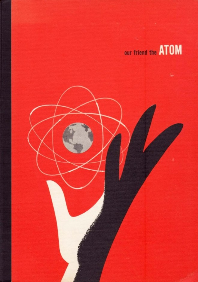Out friend the atom