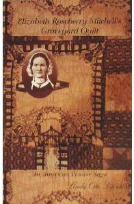 Quilts, A Non Traditional Source for the Big Three: Births, Marriages and Deaths