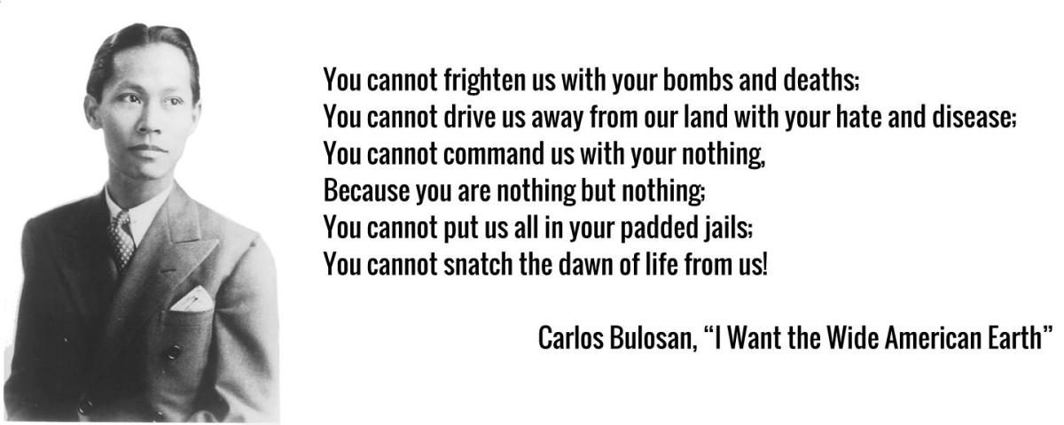 "Poem for today: Carlos Bulosan, ""I Want the Wide American Earth"""
