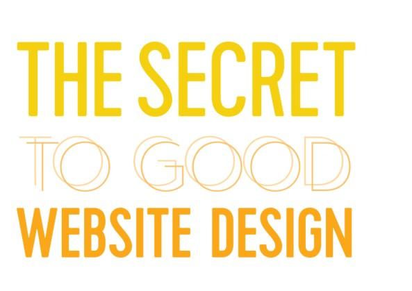 The Secret to Good Website Design