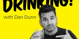 Dan Dunn What we're drinking podcast